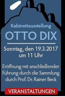 Kabinetteröffnung Otto Dix